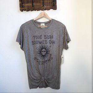 The Sun Shines On Everyone Distressed Knot Top